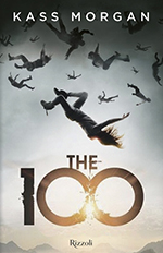"Recensione: ""The 100"" di Morgan Kass"