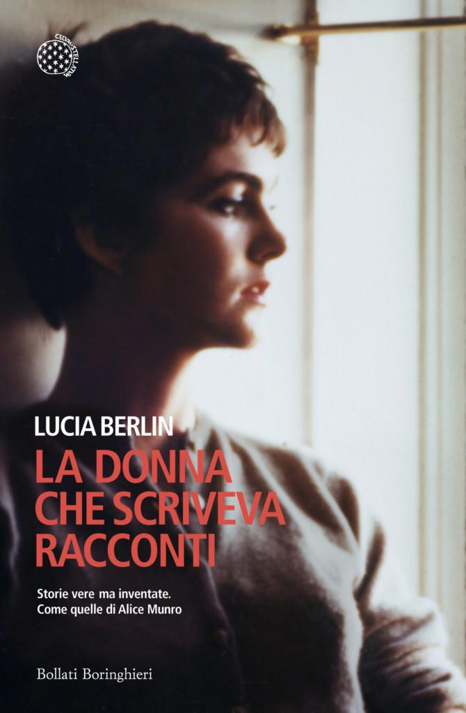 Copertina La donna che scriveva racconti di Lucia Berlin