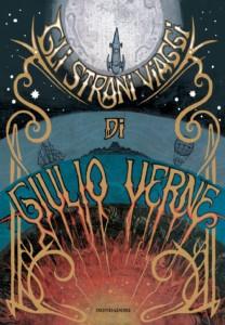 """copertina del libro """"Gli strani viaggi"""" di Giulio Verne"""
