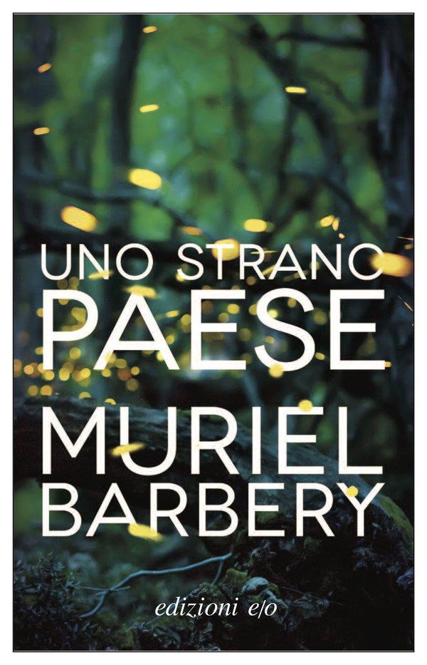 Uno strano paese - Muriel Barbery