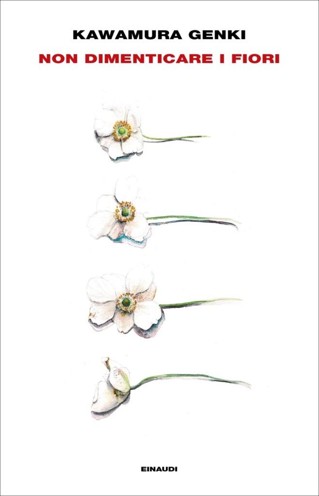 Copertina Non dimenticare i fiori di Kawamura Genki